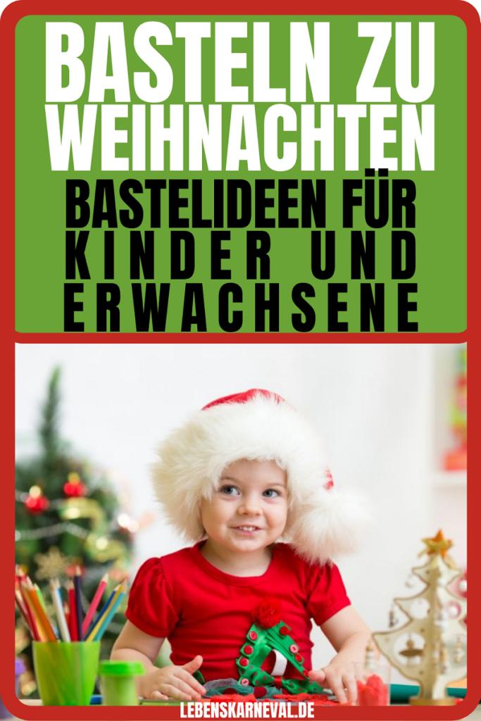 Basteln Zu Weihnachten-Bastelideen Für Kinder Und Erwachsene
