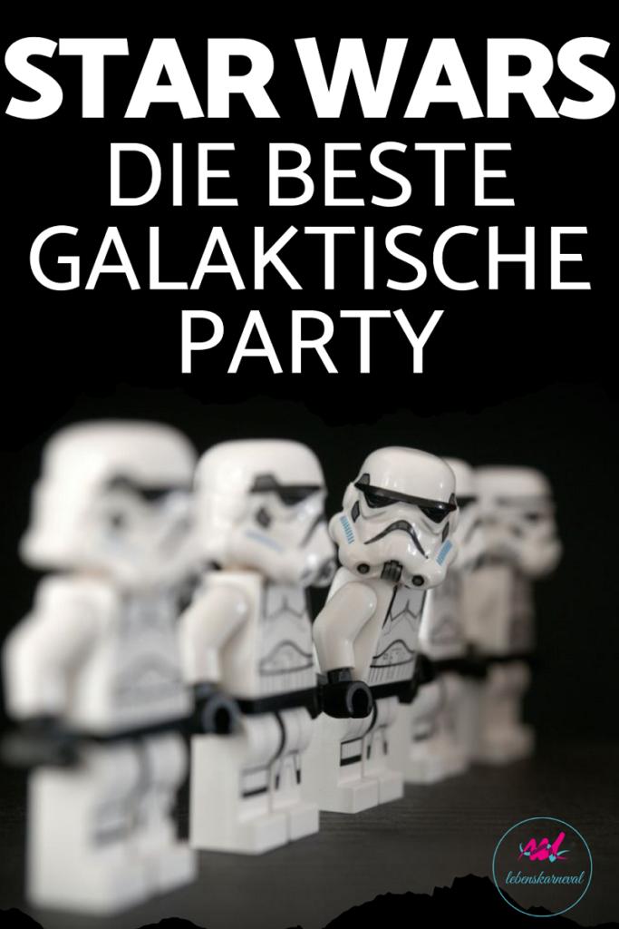 Star Wars Party- Die Beste Galaktische Party