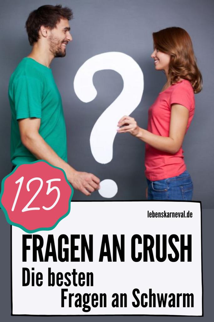 125 Fragen An Crush-Die Besten Fragen An Schwarm