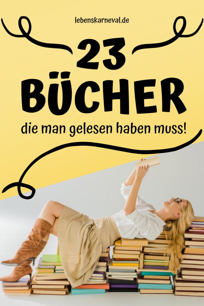 23 Bücher Die Man Gelesen Haben Muss!