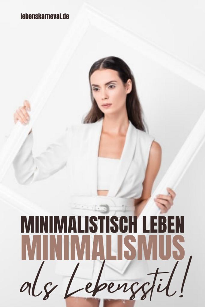 Minimalistisch Leben-Minimalismus Als Lebensstil!