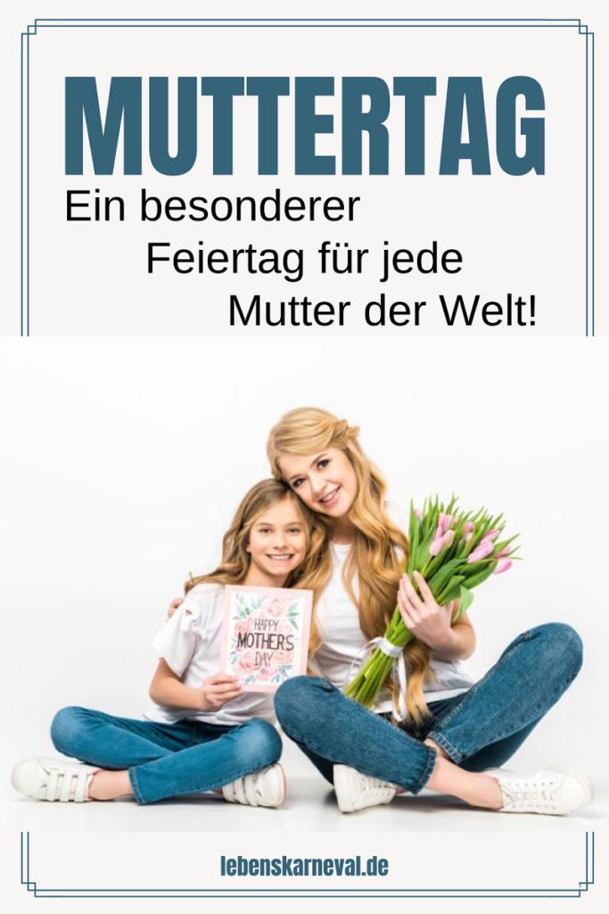 Muttertag-Ein Besonderer Feiertag Für Jede Mutter Der Welt!