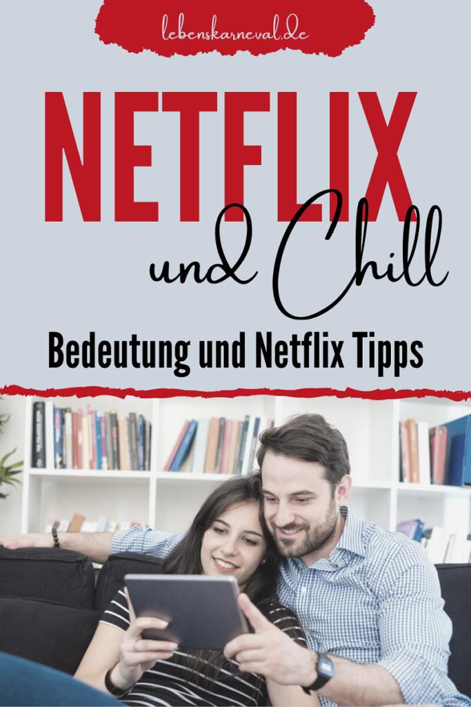 Netflix Und Chill: Bedeutung Und Netflix Tipps