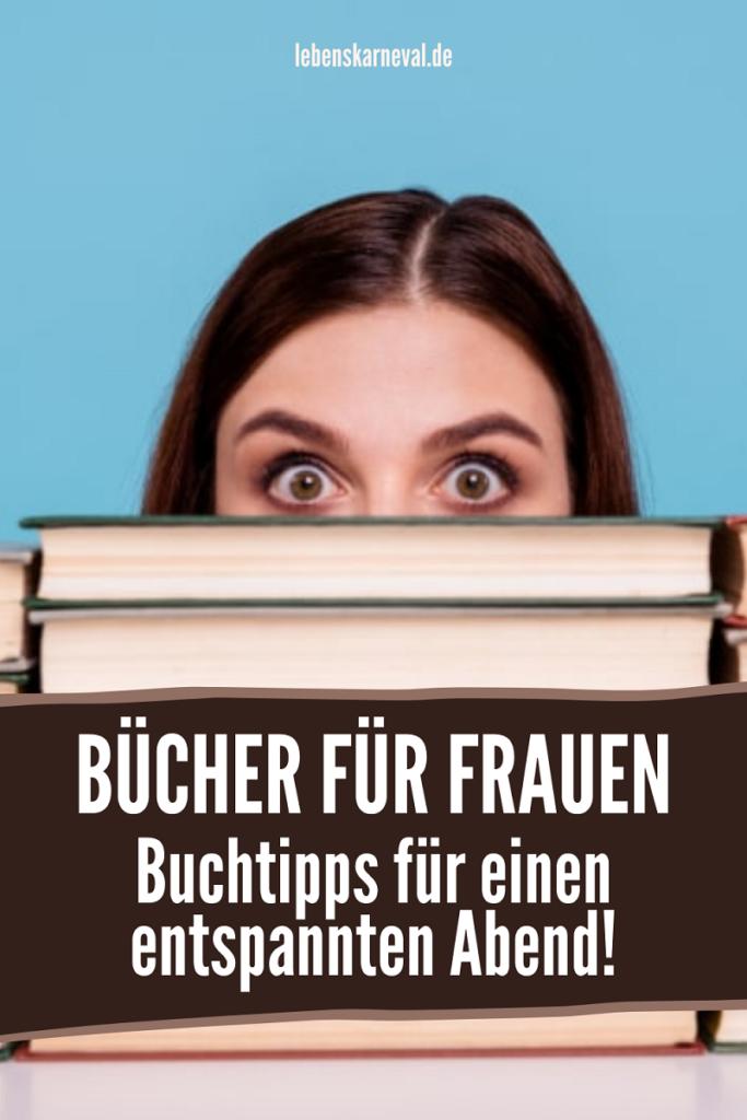 Bücher Für Frauen: Buchtipps Für Einen Entspannten Abend!