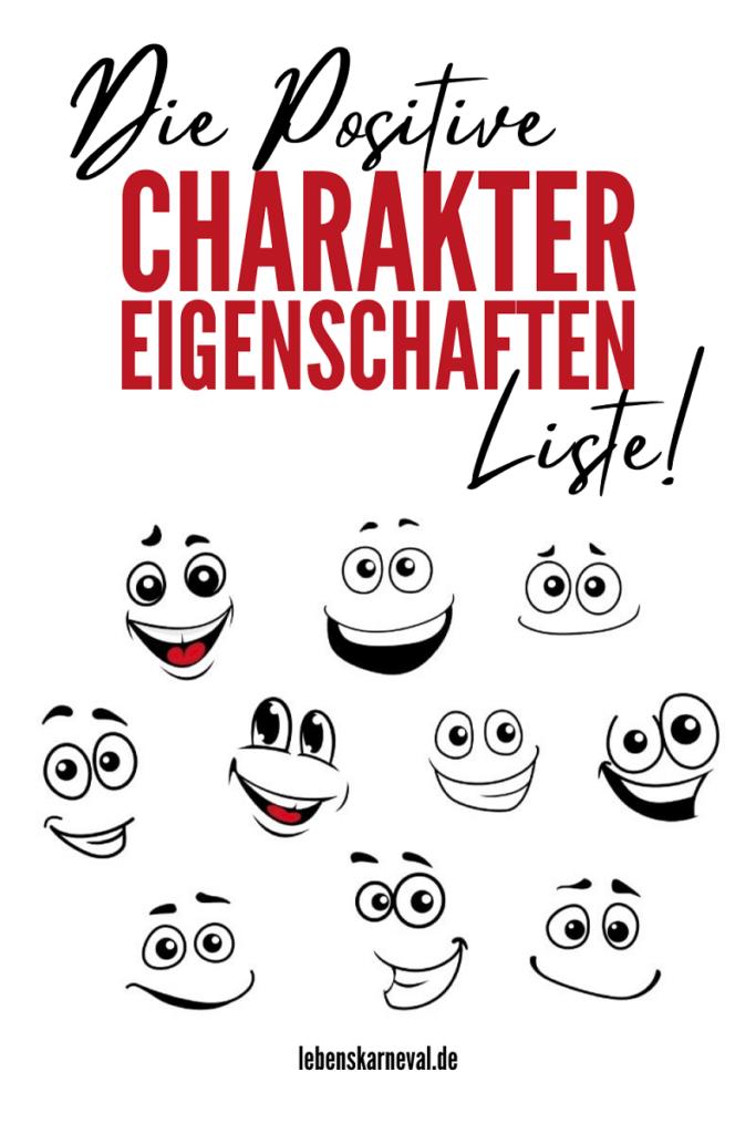 Die Positive Charaktereigenschaften-Liste!