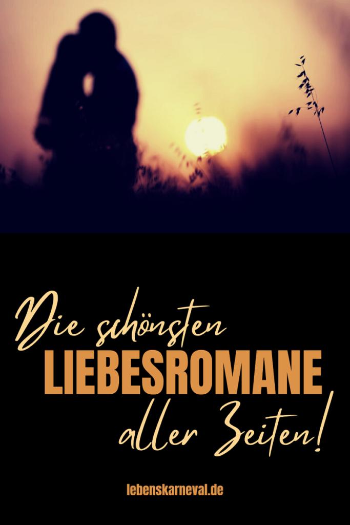 Die Schönsten Liebesromane Aller Zeiten!