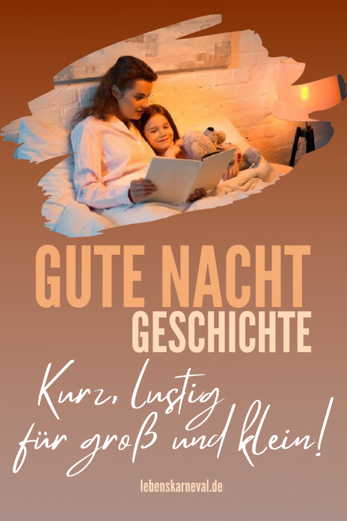 Gute Nacht Geschichte: Kurz, Lustig Für Groß Und Klein!