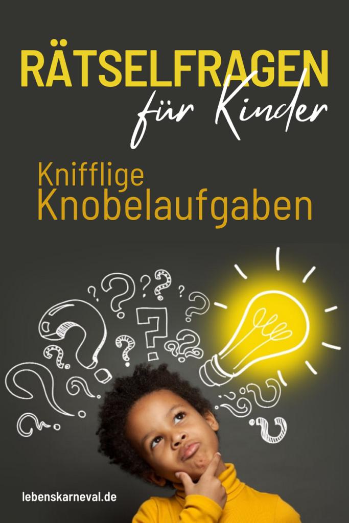 Rätselfragen Für Kinder: Knifflige Knobelaufgaben