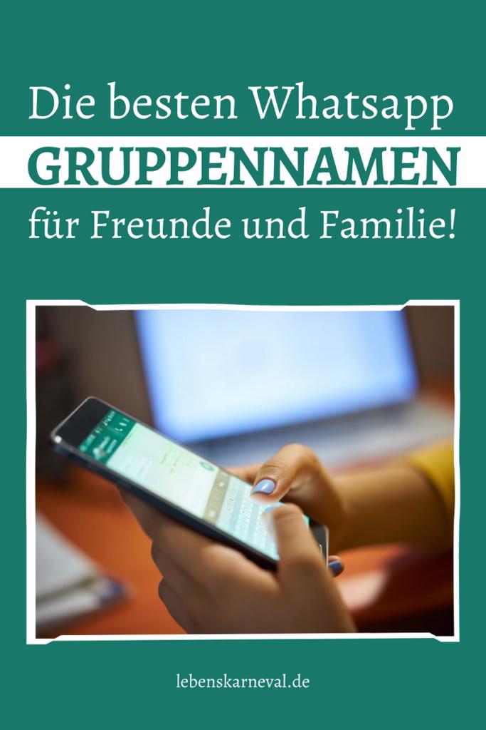 Die Besten Whatsapp Gruppennamen Für Freunde Und Familie!