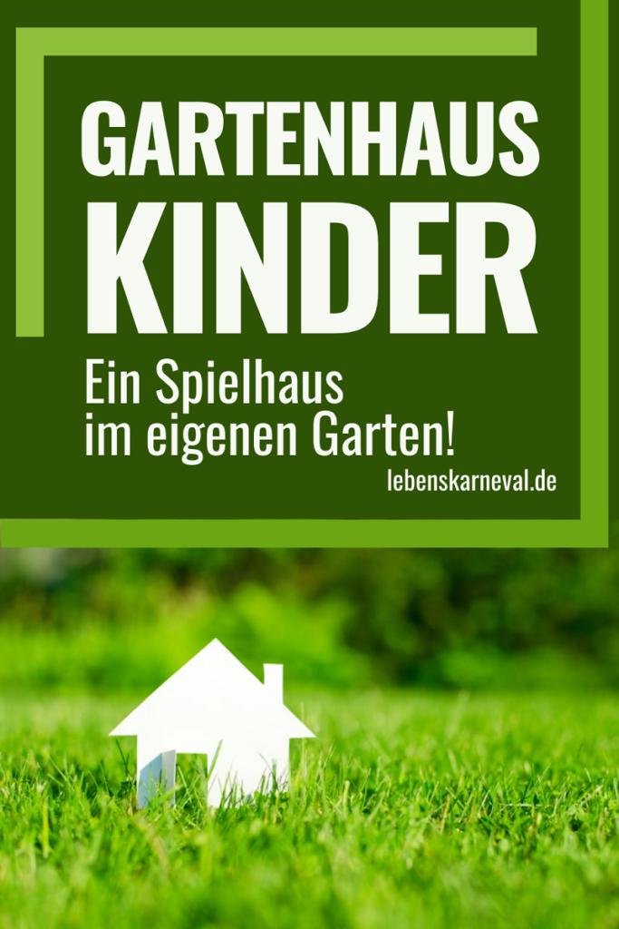 Gartenhaus Kinder: Ein Spielhaus Im Eigenen Garten