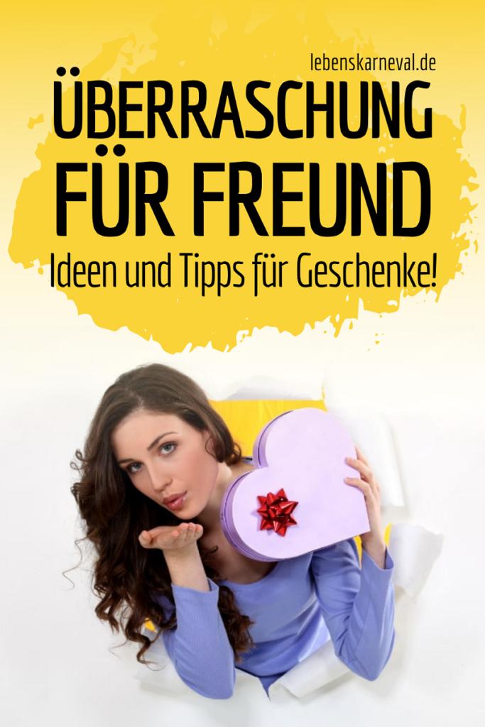 Überraschung Für Freund: Ideen Und Tipps Für Geschenke!